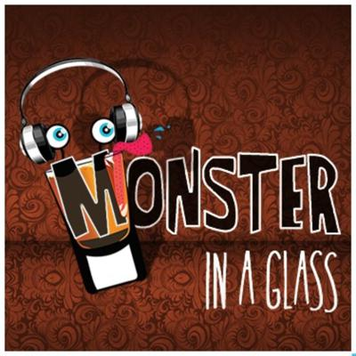 Monster in a Glass