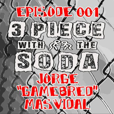 Cover art for 3 Piece With The Soda - Episode 001