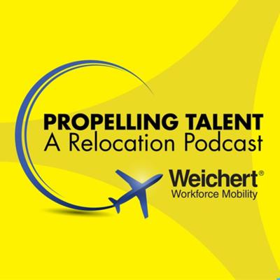 Propelling Talent: A Relocation Podcast