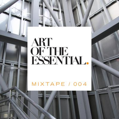 Cover art for ART OF THE ESSENTIAL MIXTAPE 004