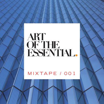 ART OF THE ESSENTIAL MIXTAPE 001