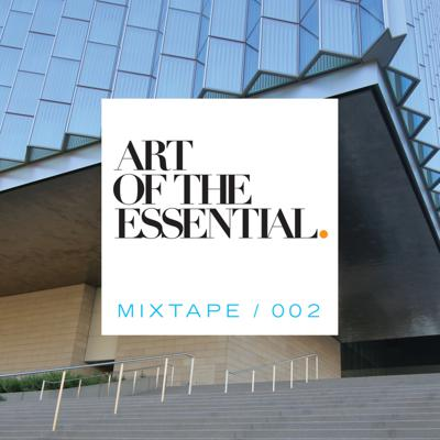 Cover art for ART OF THE ESSENTIAL MIXTAPE 002