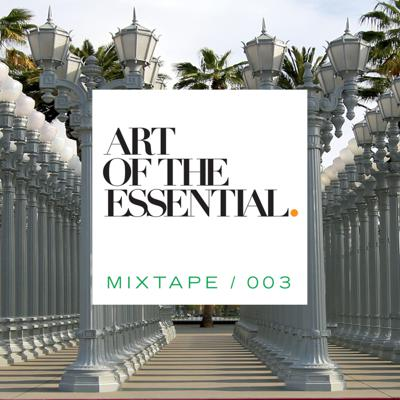 Cover art for ART OF THE ESSENTIAL MIXTAPE 003