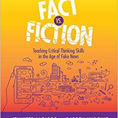 Cover art for Fake News in the Classroom with Jennifer Lagarde and Darren Hudgins