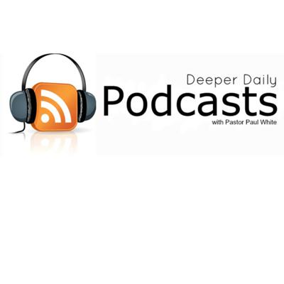 Deeper Daily Podcast