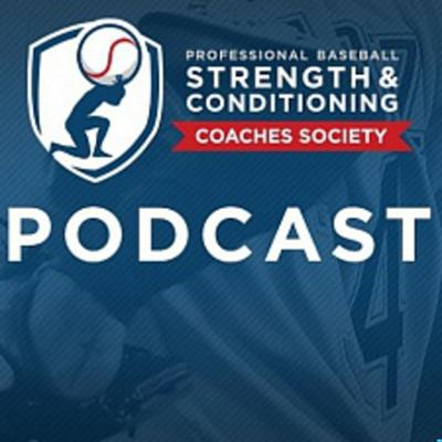 The Professional Baseball Strength and Conditioning Coaches Society Podcast provides recognition for those who have experienced the unique demands of professional baseball performance enhancement. Individuals share their stories and insights, providing valuable lessons for all who are tuning in!