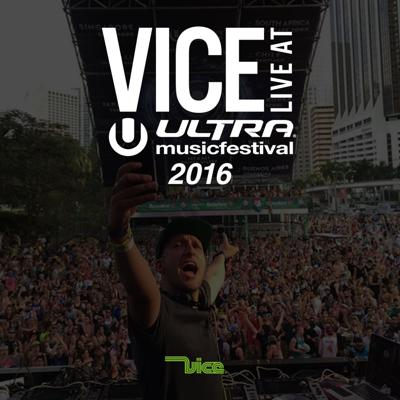 Cover art for Vice Live at Ultra 2016