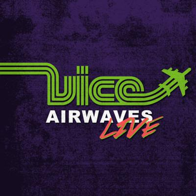 Cover art for Vice Airwaves Live Podcast 47