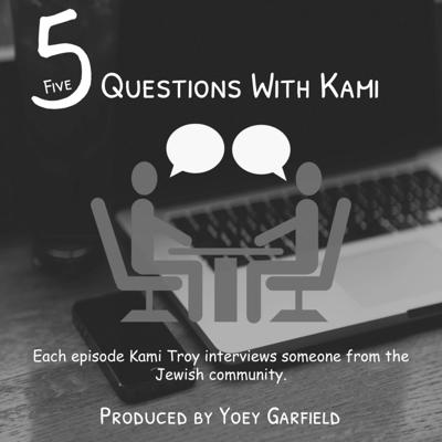 Five Questions with Kami