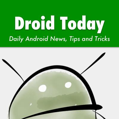 Droid Today