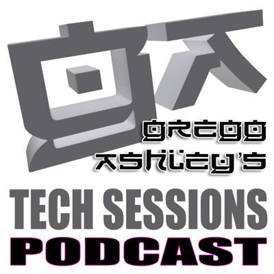 Gregg Ashley's Tech Sessions Podcast