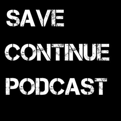 Cover art for How Things Could Have Been Different In Video Games | Save Continue Podcast Ep. 228