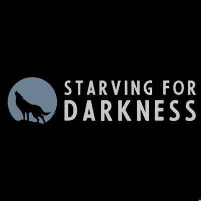 Starving for Darkness