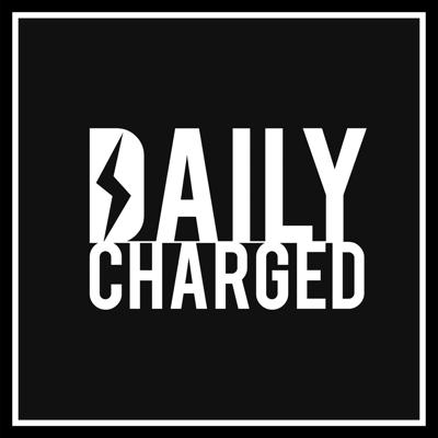 Daily Charged's Podcast
