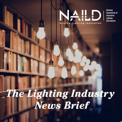 The Lighting Industry News Brief (formerly A Light Read Read)