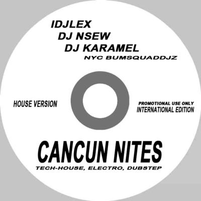 Cover art for Cancun Nights Live from Cancun Mexico