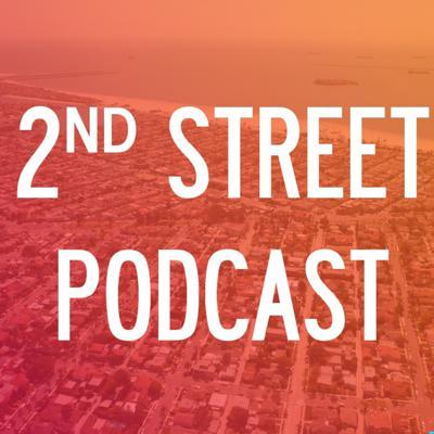 2nd Street Podcast