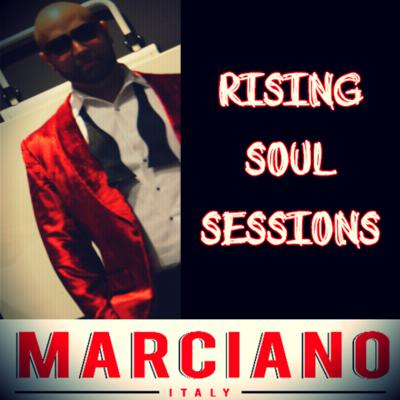 Marciano presents The Rising Soul Sessions