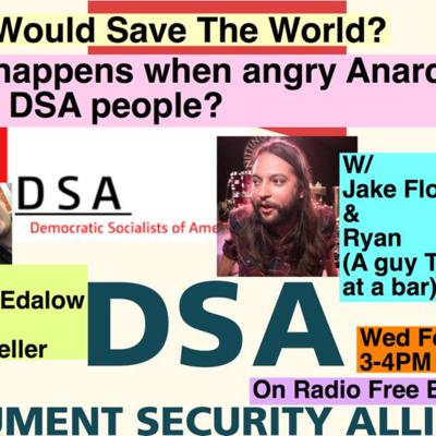 Cover art for What happens when angry Anarchists debate DSA people??