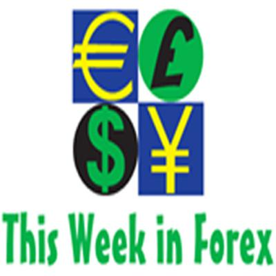 This Week in Forex Official Podcast