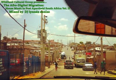Cover art for Afro-Digital Migration: House Music in Post Apartheid South Africa Vol. II