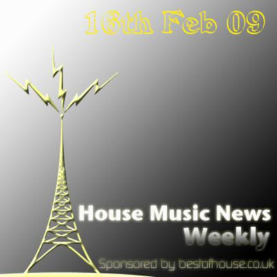 Cover art for House Music News Weekly - 16th Feb 09