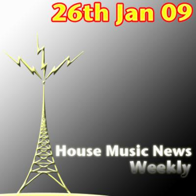 Cover art for House Music News Weekly - 26th Jan 09