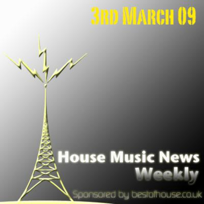 Cover art for House Music News Weekly - 3rd March 09