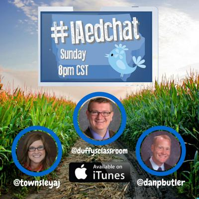 Facilitated by Dan Butler, Nick Duffy, and Andrea Townsley, Iowa Educational Chat (#IAedChat), is a weekly Twitter forum focused on the latest trends in education taking place each Sunday at 8:00 PM CST. This podcast aims to capture the thoughts and highlights shared within the Twitter discussion. On the last Sunday of the month, Dan, Nick, and Andrea host #IAedChat LIVE at 8:00 PM CST which features educational thought leaders through a live video stream. This takes place via Google Hangouts on Air/You Tube Live and is uploaded to the podcast upon completion. Join #IAedchat Sundays at 8:00 PM CST to engage in dialogue about critical issues in education and grow your Personal Learning Network (PLN). For additional information and resources, please visit tinyurl.com/iaedchat