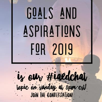 Cover art for Goals and Aspirations for 2019