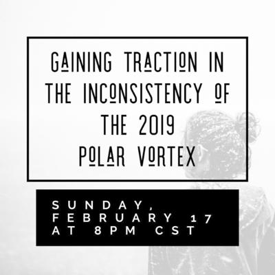 Cover art for Gaining Traction in the Inconsistency of the 2019 Polar Vortex