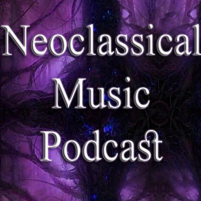 Neoclassical Music Podcast