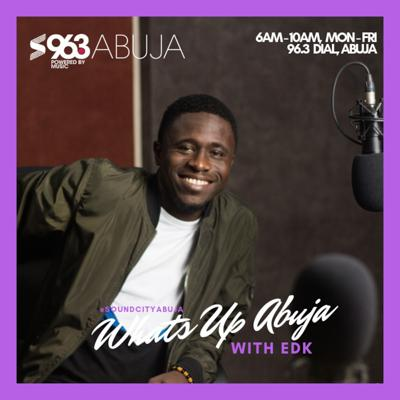 Cover art for What's Up Abuja with EDK | After Show Podcast (15 Feb., 2019)