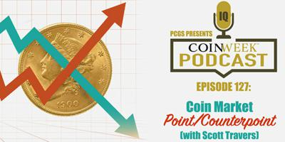 Cover art for CoinWeek Podcast #127: Numismatic Market Point / Counterpoint with Scott Travers