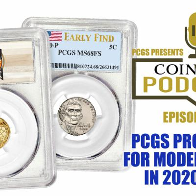 Cover art for CoinWeek Podcast #129: PCGS Programs for Modern Coins 2020-2021
