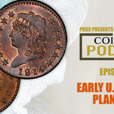 Cover art for CoinWeek Podcast #133: Early U.S. Copper Planchets