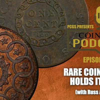 Cover art for CoinWeek Podcast: The Coin Market Holds Its Own