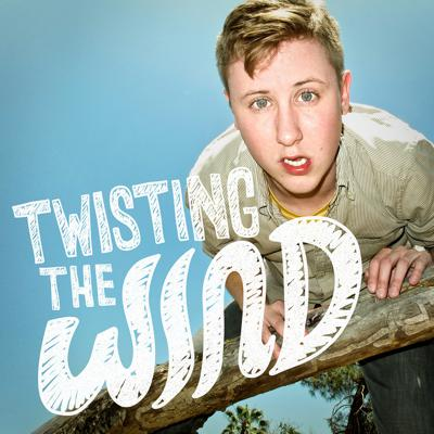 Twisting The Wind with Johnny Pemberton