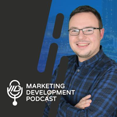 Marketing Development Podcast