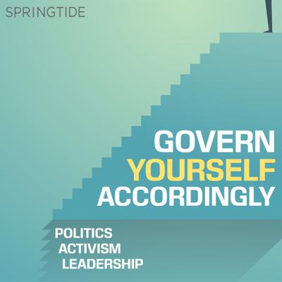 Govern Yourself Accordingly is a brand new podcast for engaged citizens and public leaders who want to lead change through politics with their integrity intact. If you are someone who is engaged in politics - as an activist, an elected leader, aspiring candidate or simply someone who wants to engage deeply with questions about public leadership this is the podcast for you. We're always on the hunt for people, stories, big ideas and small ones that capture our curiosity about how we can govern ourselves, and our communities better. Each week, we'll share what we learn with you through this podcast. Host: Mark Coffin. See acast.com/privacy for privacy and opt-out information.