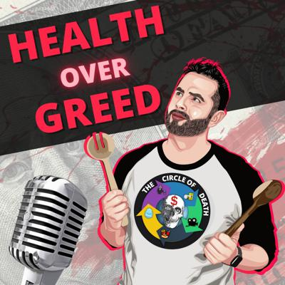 Health Over Greed