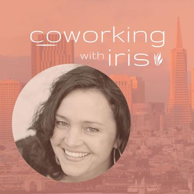 Coworking With Iris