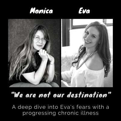 Cover art for (INB Roundtable) Discussing Fears of the Future with Progressing Chronic Illness: Monica and Eva