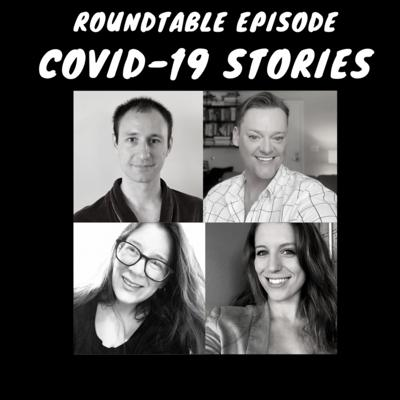 Cover art for Roundtable Episode - COVID-19 Stories