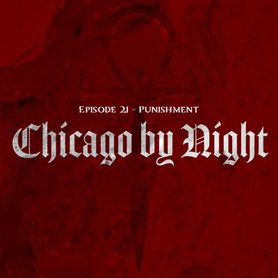 Cover art for Chicago by Night Ep. 21 - Punishment