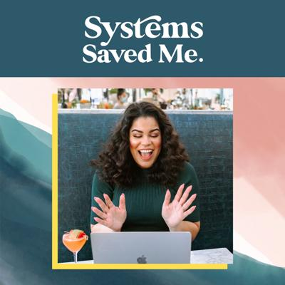Systems Saved Me