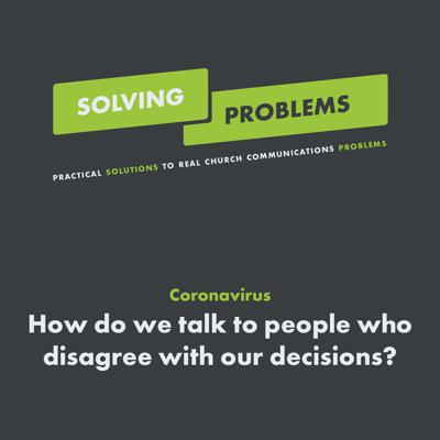Cover art for Coronavirus: How do we talk to people who disagree with our decisions?
