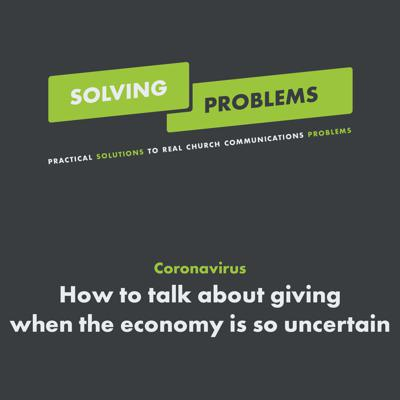 Cover art for Coronavirus - How to talk about giving when the economy is so uncertain