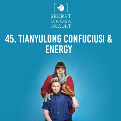 Cover art for Tianyulong Confuciusi & Energy
