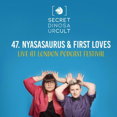 Cover art for Nyasasaurus & First Loves: Live at London Podcast Festival